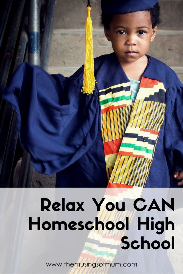Relax You CAN Homeschool High School