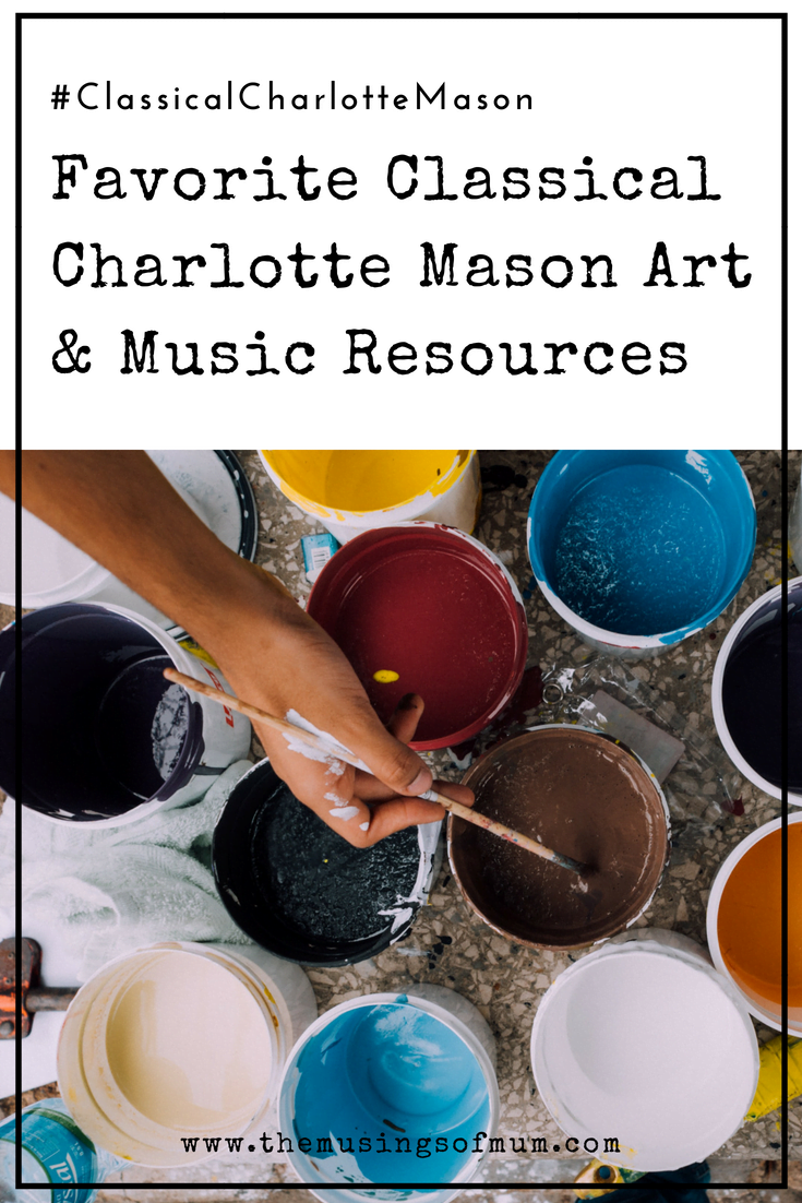 Favorite Classical Charlotte Mason Art & Music Resources - There's a great deal of art and music resources on the web. Here's a list of what we've used, loved and are looking forward to this year.