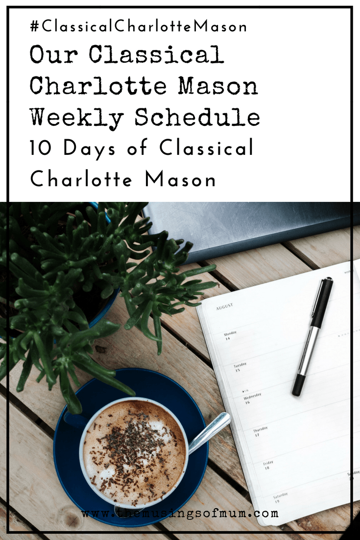 Our Classical Charlotte Mason Weekly Schedule - Today I'm giving you a peek at what a combination of the the Classical Education, and Charlotte Mason philosophies looks like in our homeschool.