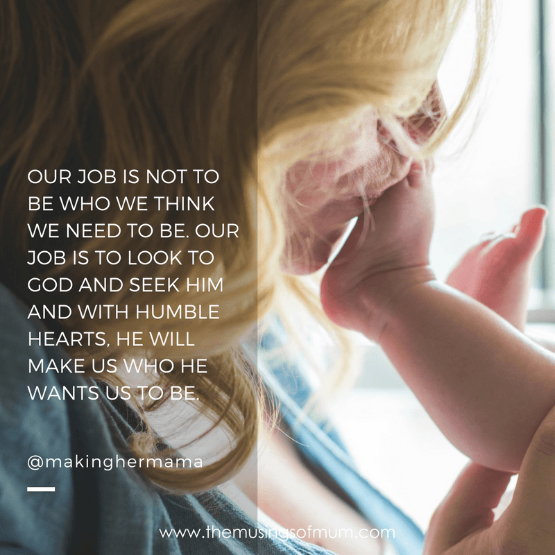 OUR JOB IS NOT TO BE WHO WE THINK WE NEED TO BE. OUR JOB IS TO LOOK TO GOD AND SEEK HIM AND WITH HUMBLE HEARTS, HE WILL MAKE US WHO HE WANTS US TO BE.