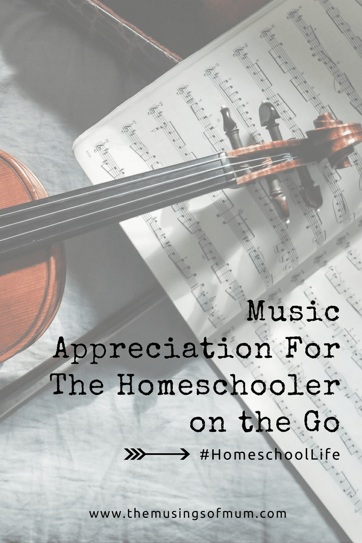 Music Appreciation For The Homeschooler on the Go