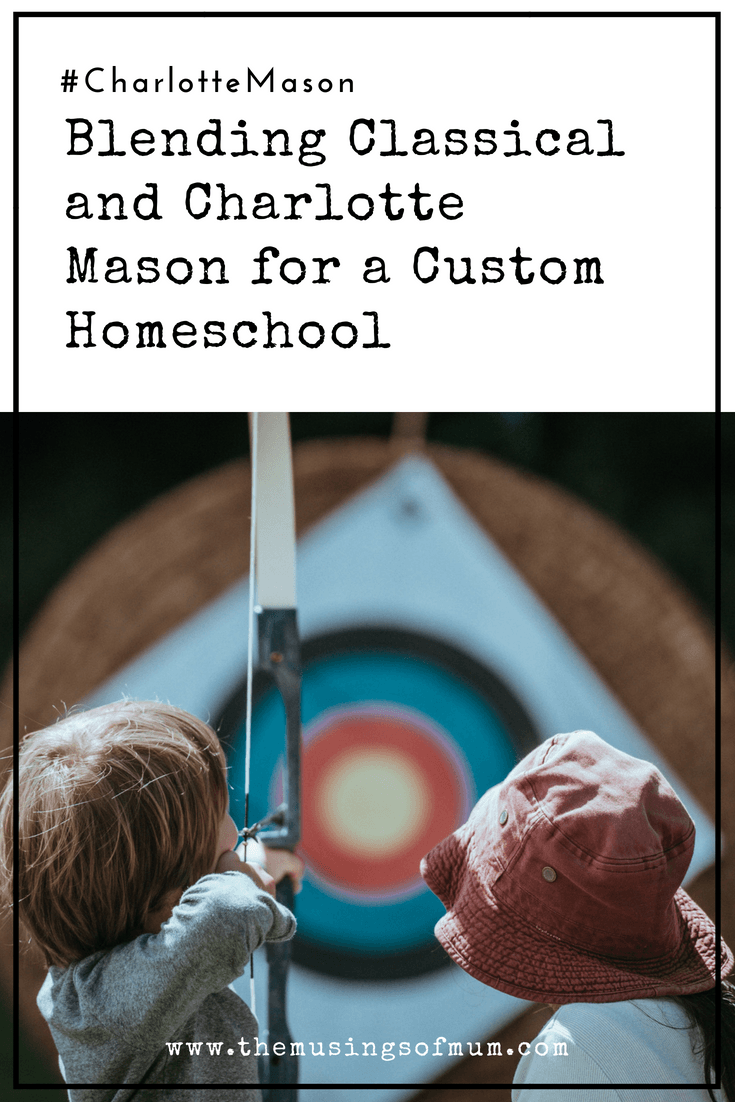 Blending Classical and Charlotte Mason for a Custom Homeschool - Blending Classical and Charlotte Mason actually works very well because the two share so much in common. They speak the same language, with slightly different dialects.