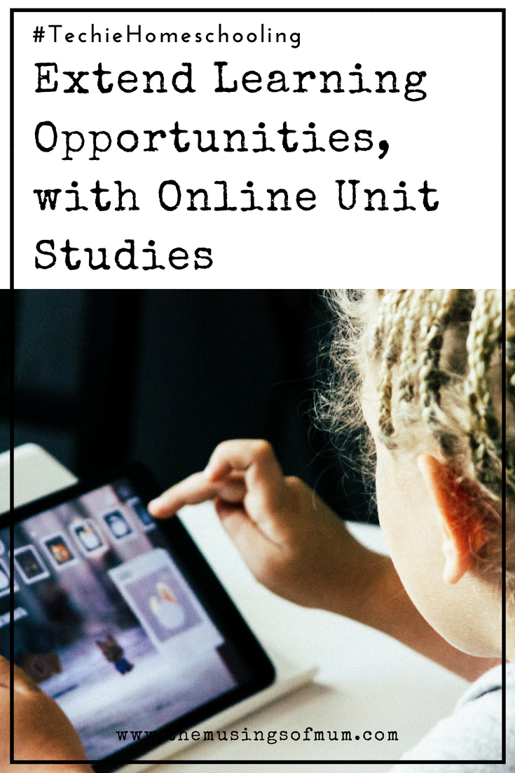 Extend Learning Opportunities, with Online Unit Studies